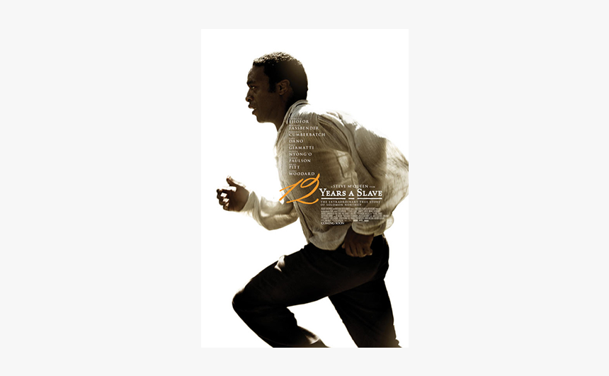 12 Years A Slave Poster - 영화 노예 12 년, HD Png Download, Free Download