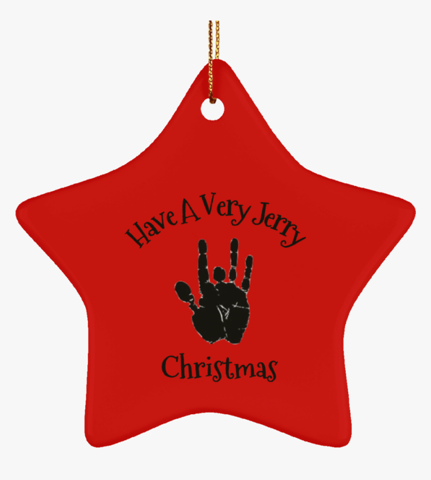Have A Very Jerry Christmas Tree Ornament Ceramic Star - Christmas Rick Grimes, HD Png Download, Free Download