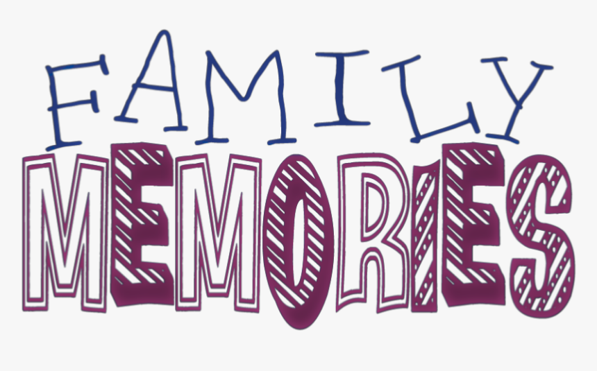 quotes sayings family family memories hd png kindpng