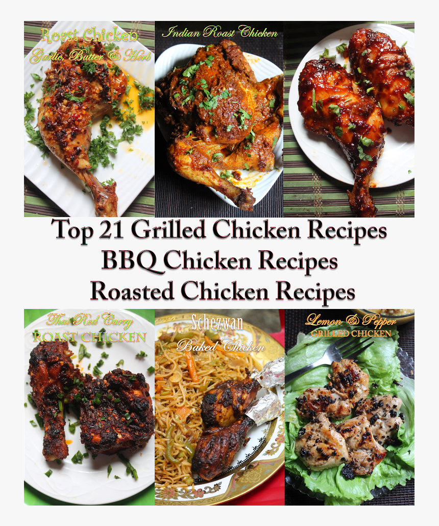 Top 21 Grilled Chicken Recipes Chicken 65 Hd Png Download Kindpng