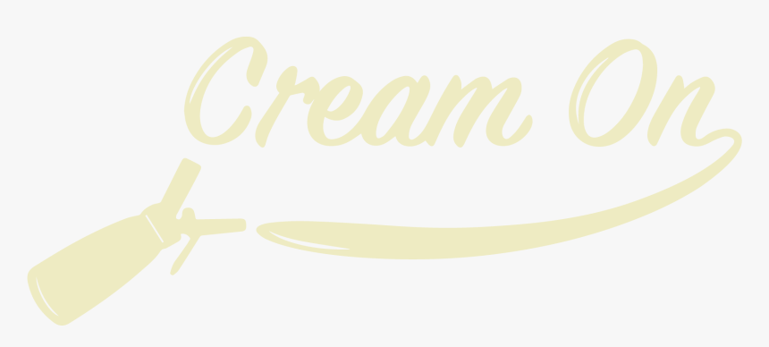 Cream On - Calligraphy, HD Png Download, Free Download