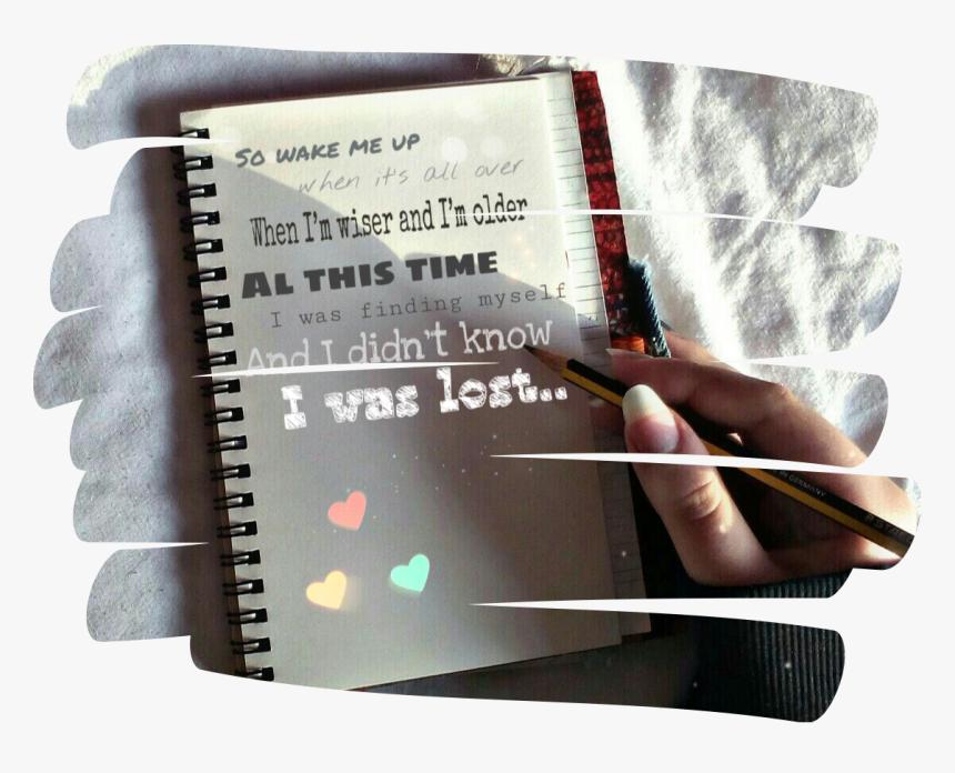 #wakemeup #avicii #lyrics #notebook #lost #write - Writing, HD Png Download, Free Download