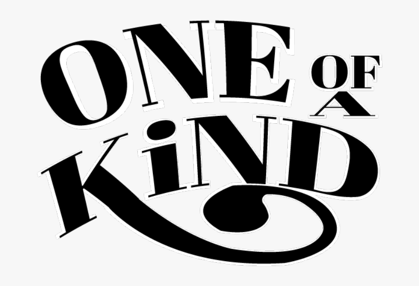 One Of A Kind - Graphic Design, HD Png Download, Free Download