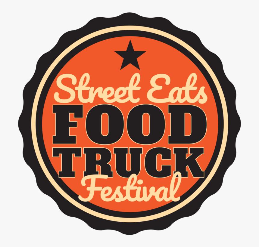Street Eats Food Truck Festival 2019, HD Png Download, Free Download