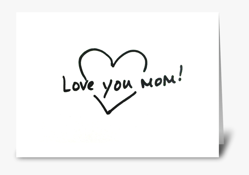 Love You Mom Greeting Card - Heart, HD Png Download, Free Download