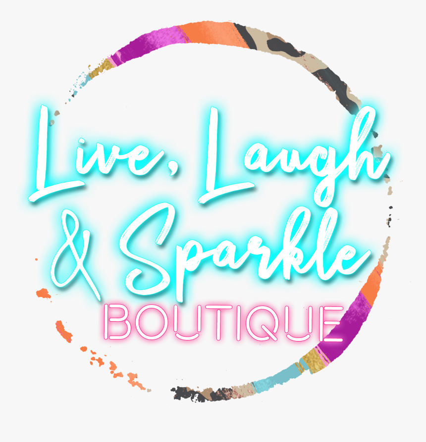 Live, Laugh, & Sparkle Boutique - Calligraphy, HD Png Download, Free Download