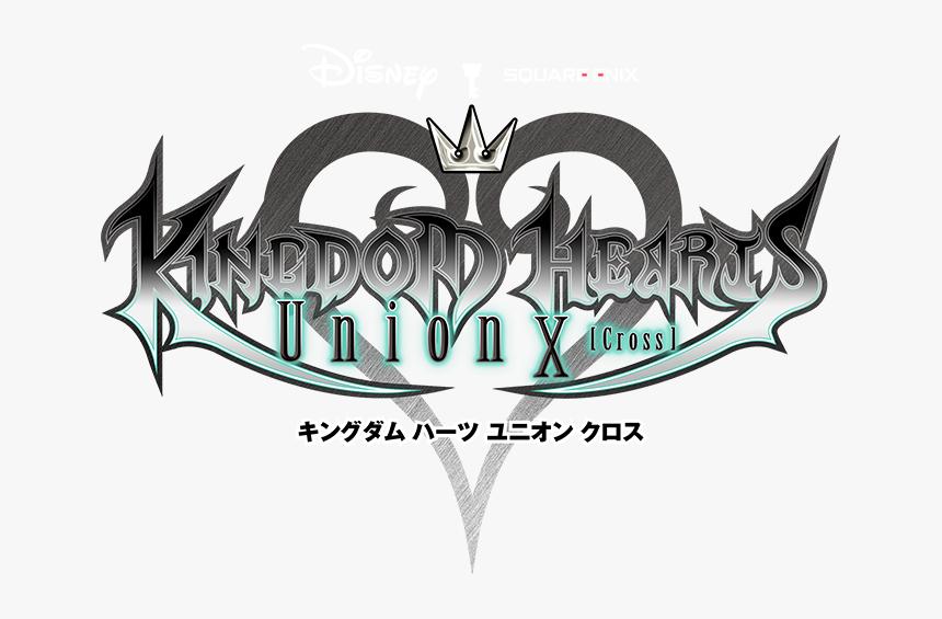 Kingdom Hearts Logo Png - Kingdom Hearts Union X Logo, Transparent Png, Free Download