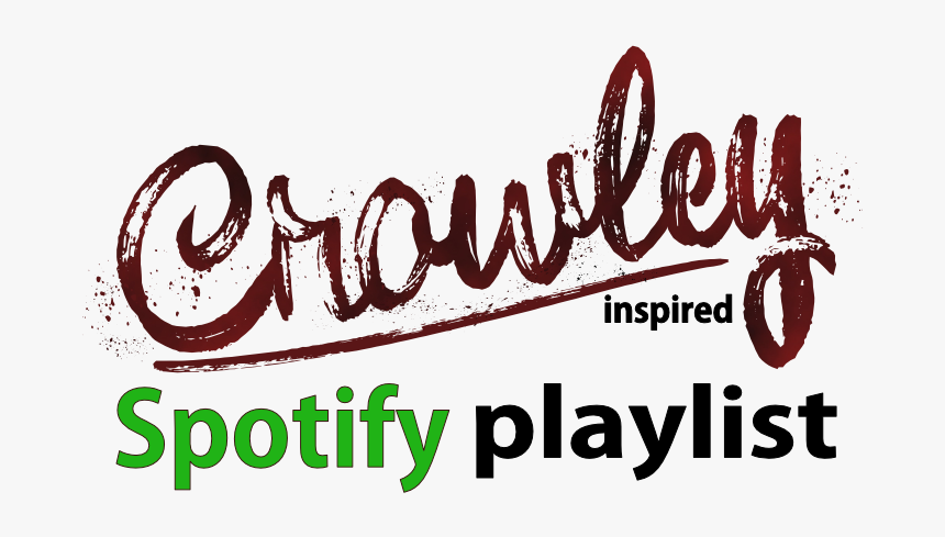Crowley-inspired Spotify Playlist, Music, - Calligraphy, HD Png Download, Free Download