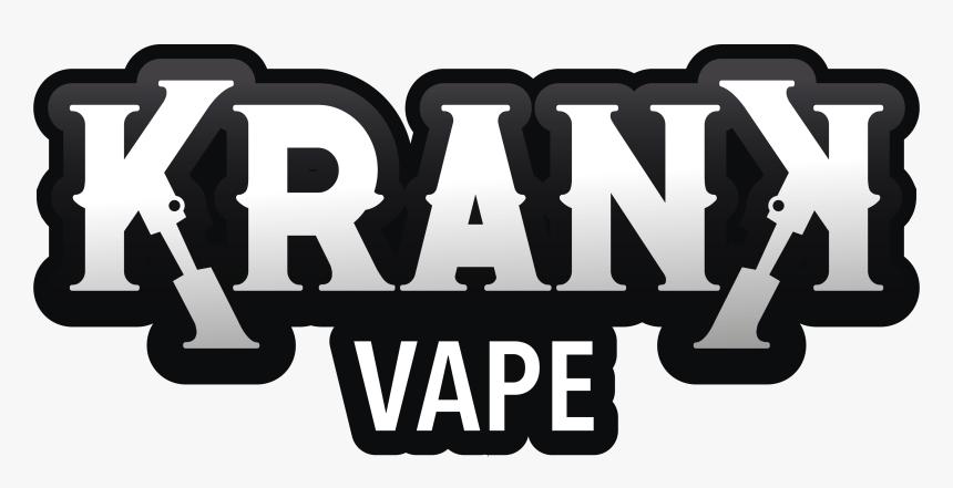 Krank Vape®, HD Png Download, Free Download