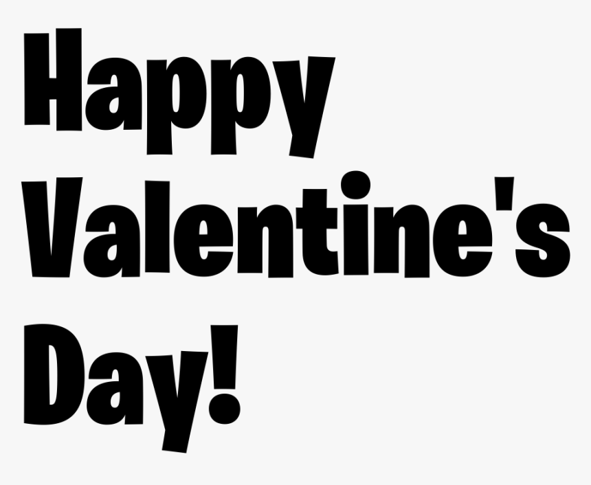 """Happy  valentine""""s day   Fortnite Png Logo - Graphics, Transparent Png, Free Download"""