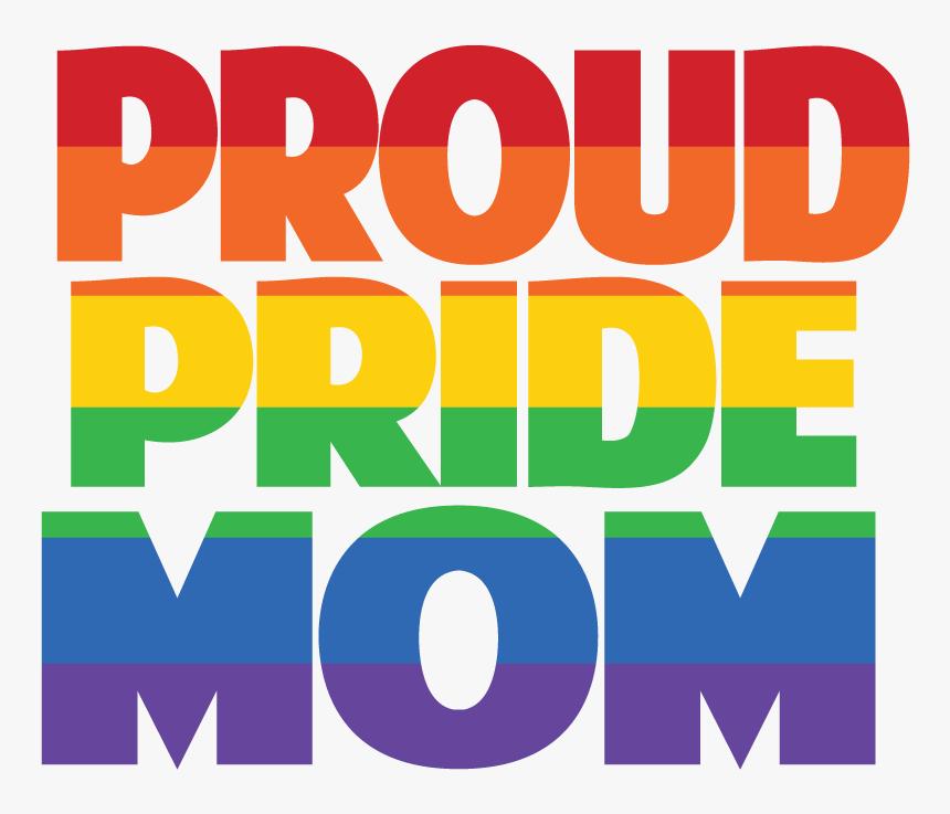 Proud Mom Png Pride, Transparent Png, Free Download