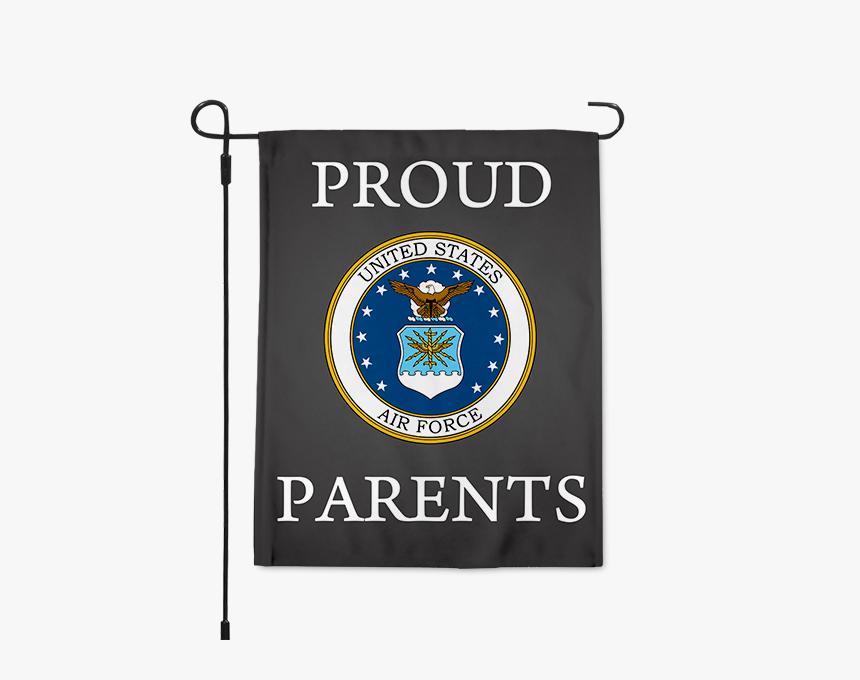 "Proud Air Force Parents Garden Flag"" title=""proud Air - Air Force Veteran, HD Png Download, Free Download"