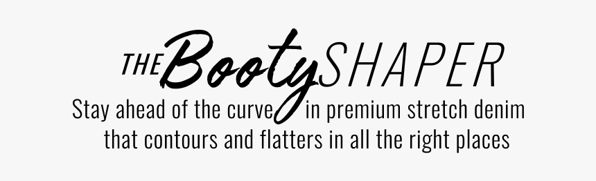 Body-shaping Jeans That Lift And Sculpt In All The - Calligraphy, HD Png Download, Free Download