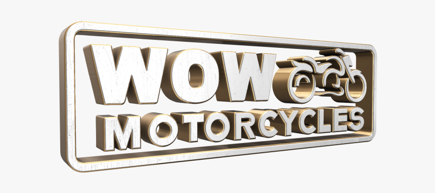 Wow Motorcycles - Signage, HD Png Download, Free Download