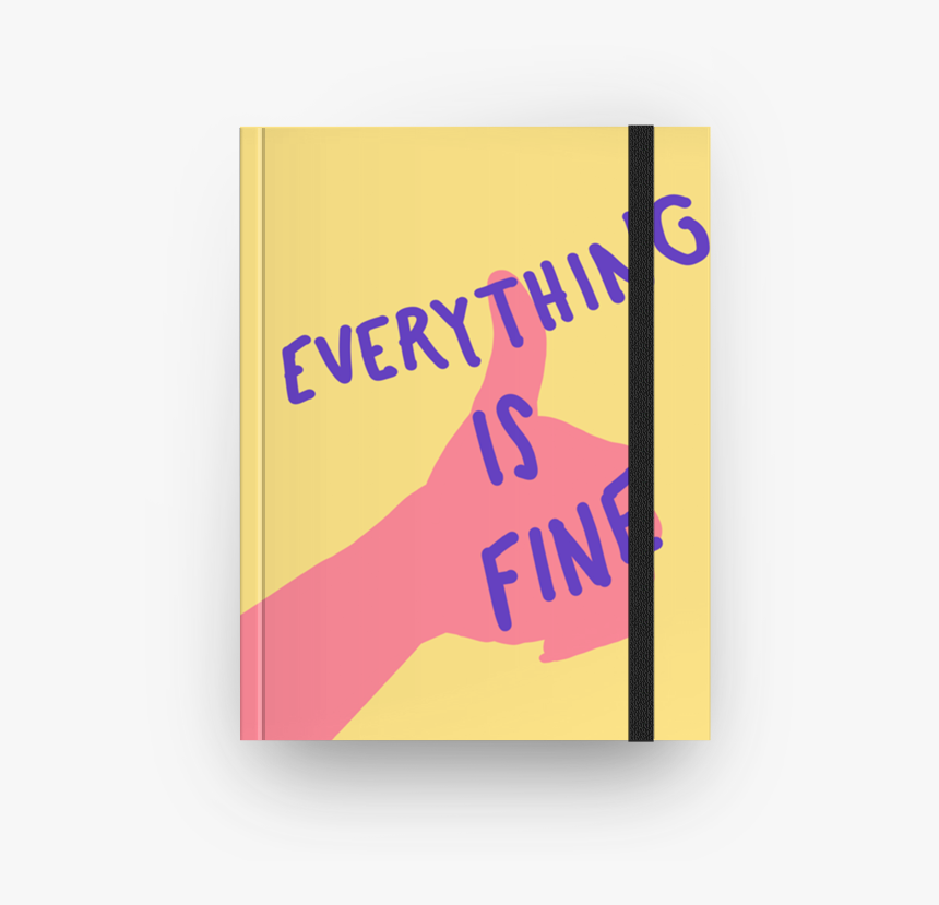 Caderno Everything Is Fine De Eloá Marconattona - Graphic Design, HD Png Download, Free Download