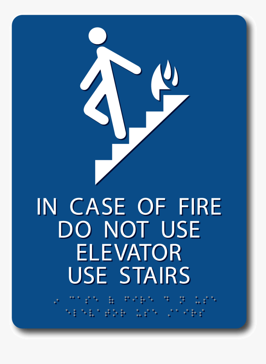 In Case Of Fire Do Not Use Elevator Sign - Case Of Fire Use Stairs, HD Png Download, Free Download
