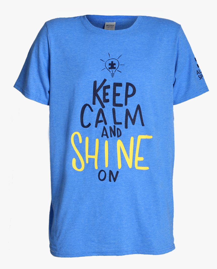 Keep Calm And Shine On T-shir - Active Shirt, HD Png Download, Free Download