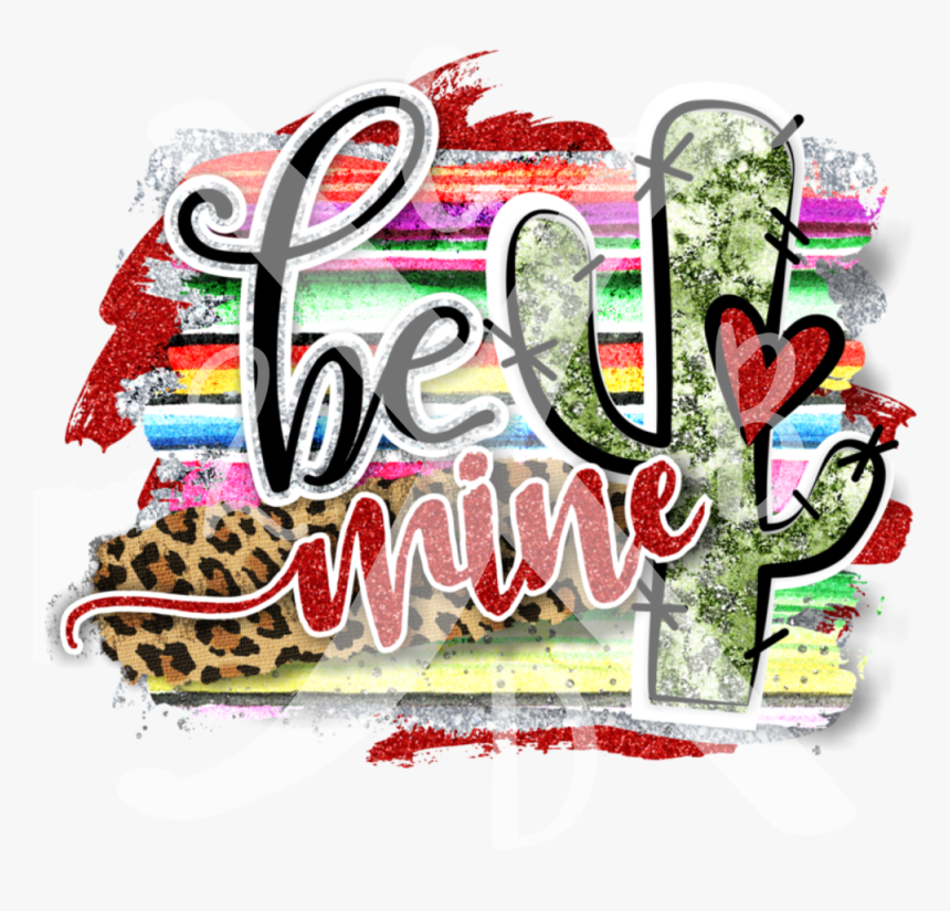 Be Mine With Glitter, HD Png Download, Free Download