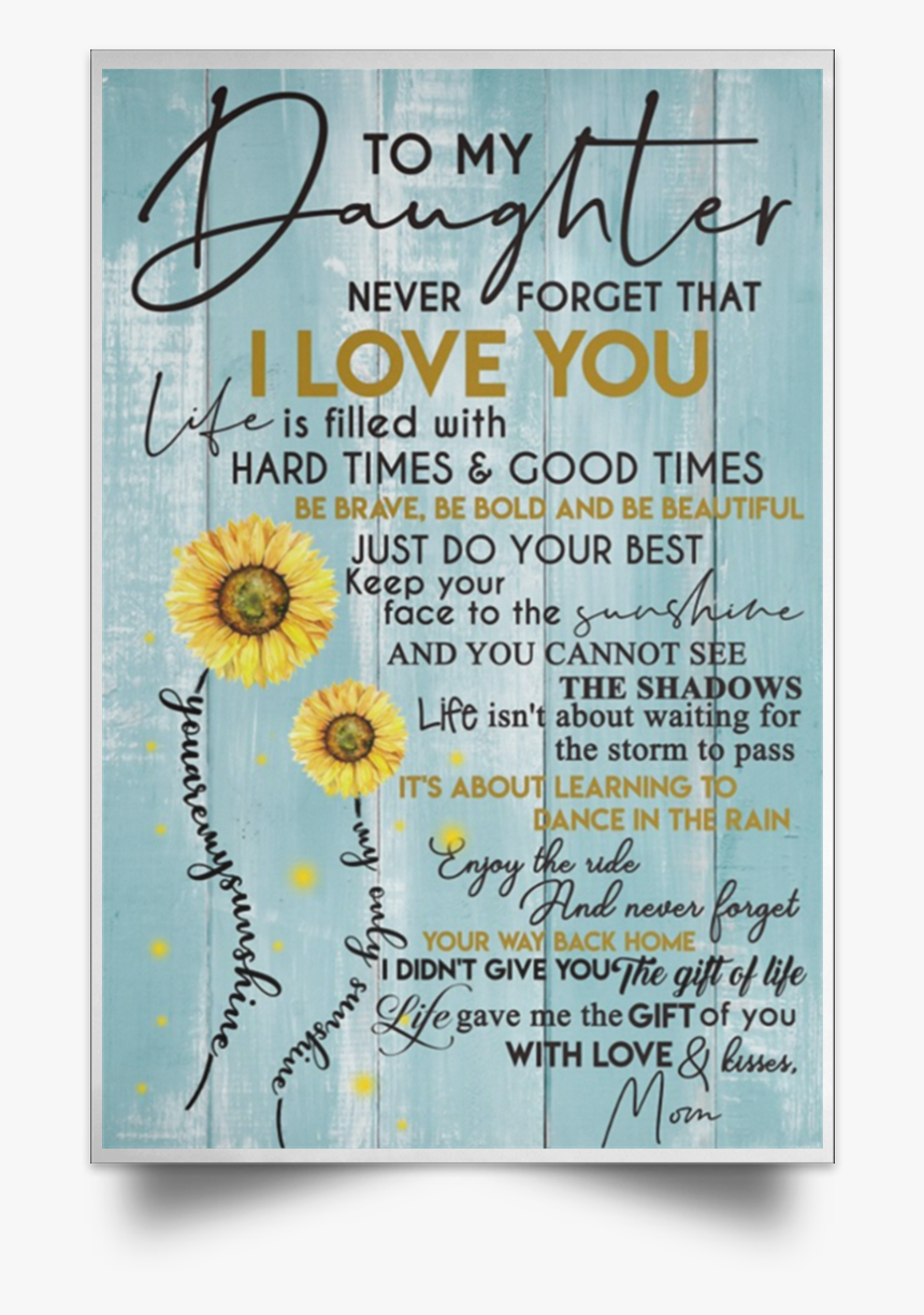 Love You Daughter Png - Poster, Transparent Png, Free Download