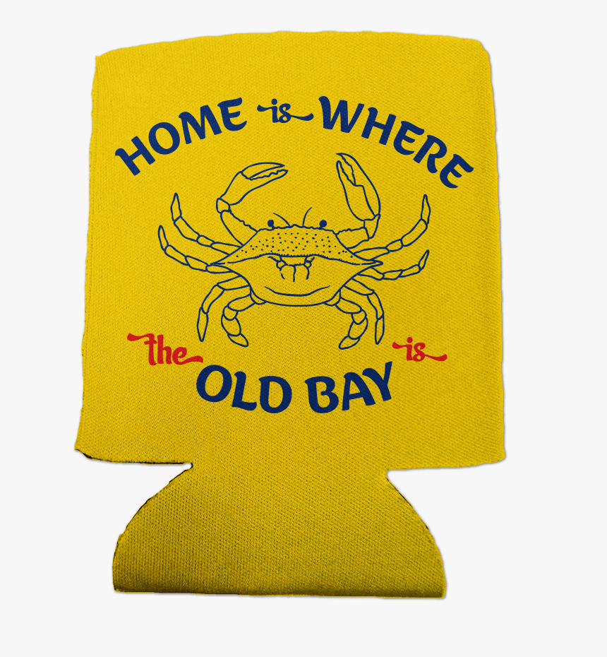 Home Is Where The Old Bay Is With Crab / Can Cooler - Flag, HD Png Download, Free Download