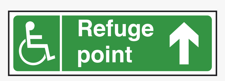 """Refuge Point Sign Arrow Up""""  Title=""""refuge Point Sign - Fire Assembly Point Sign, HD Png Download, Free Download"""