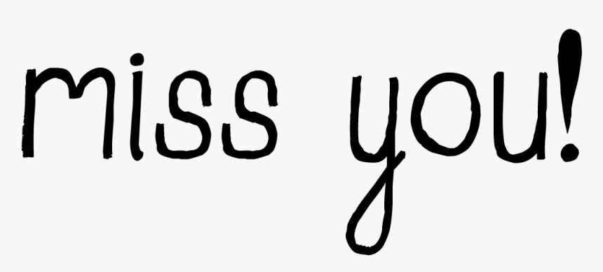 Love And Miss You Clipart - Calligraphy, HD Png Download, Free Download