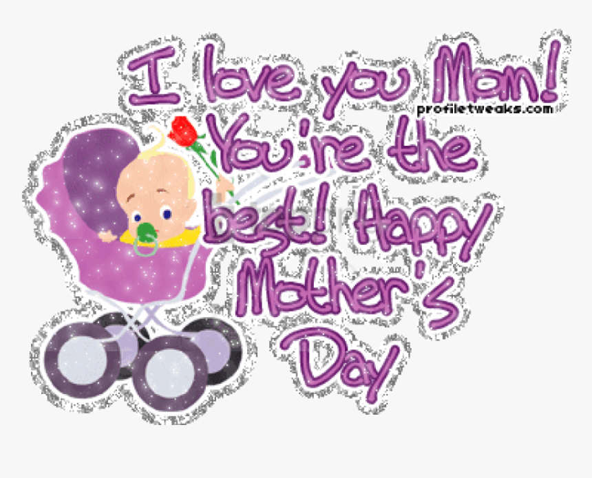 "Free Png You Are The Best Happy Mother""s Day-dg123387 - Love You Mom, Transparent Png, Free Download"