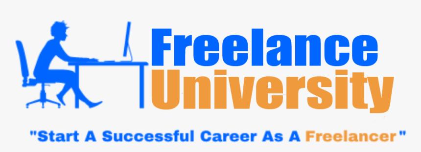 The Freelancer University Logo - Poster, HD Png Download, Free Download
