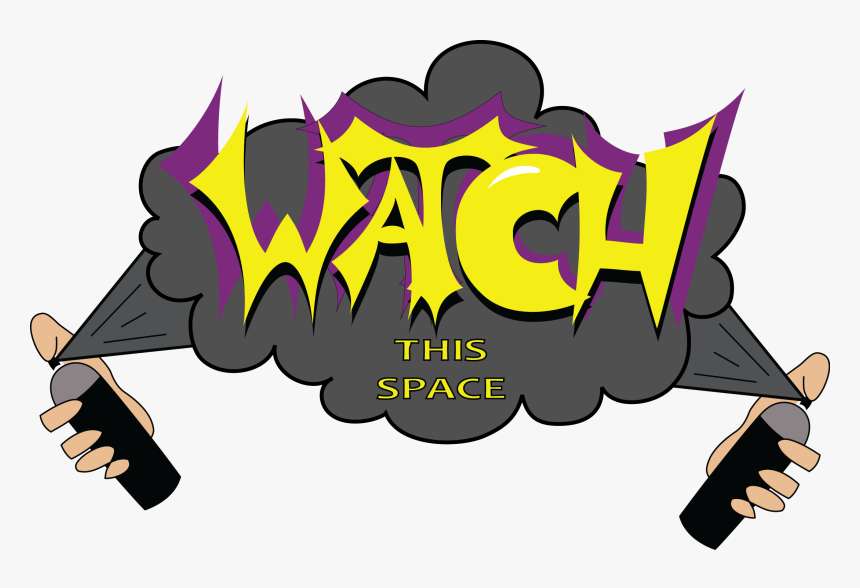 Street Art Map - Watch This Space Cartoon, HD Png Download, Free Download