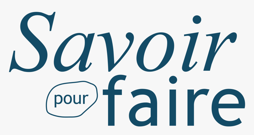 """The """"savoir Pour Faire - Calligraphy, HD Png Download, Free Download"""