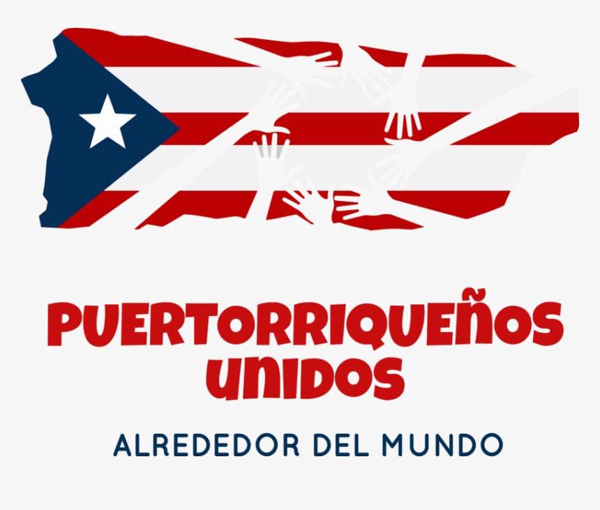 Puertorriqueños Unidos Alrededor Del Mundo - Poster, HD Png Download, Free Download