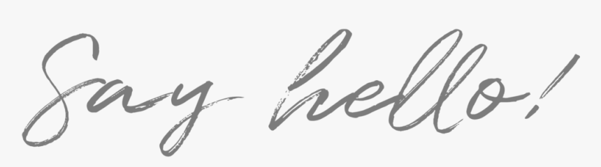 Say Hello - Calligraphy, HD Png Download, Free Download