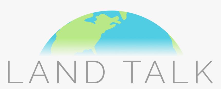Land Talk, HD Png Download, Free Download