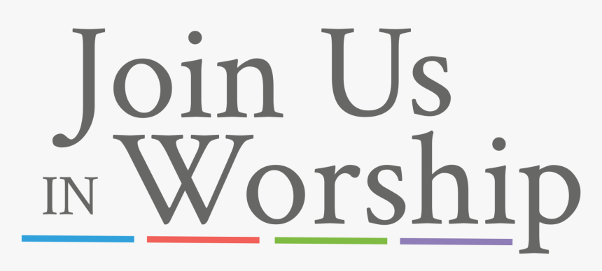 Worship With Us Png - Join Us In Worship, Transparent Png, Free Download