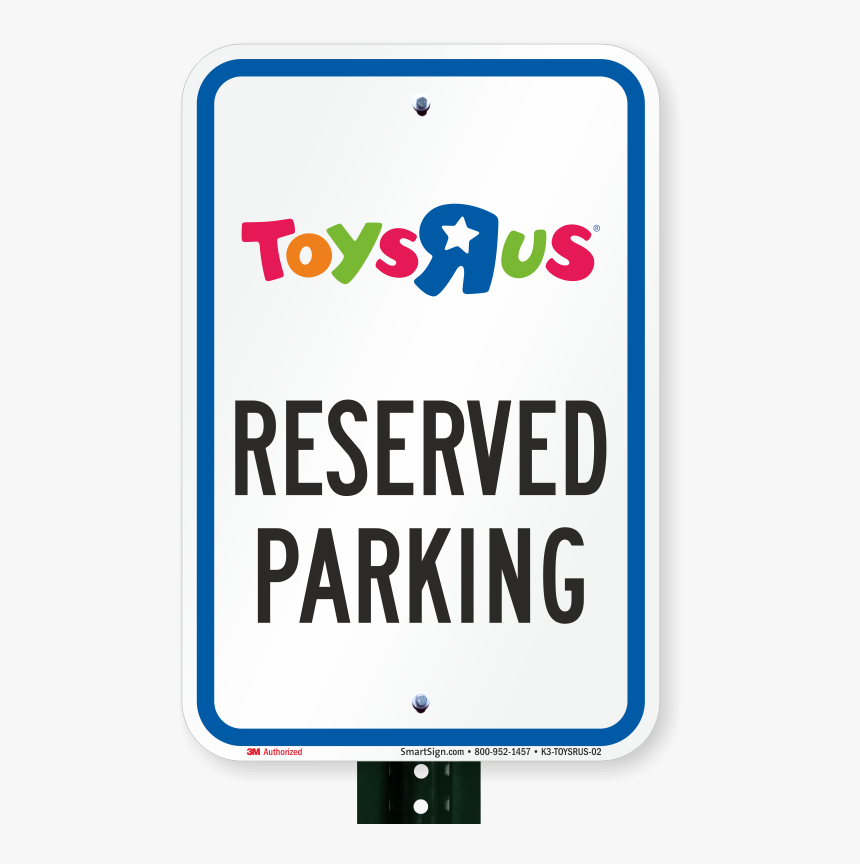 Reserved Parking Sign, Toys R Us - Toys R Us, HD Png Download, Free Download