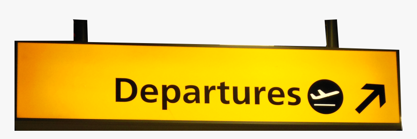 Departure Signs In Airport Png Png Download Airport Departure Sign Png Transparent Png Kindpng