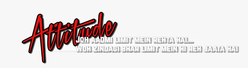 Attitude Text Hd Png - Pngs For Picsart Hd, Transparent Png, Free Download