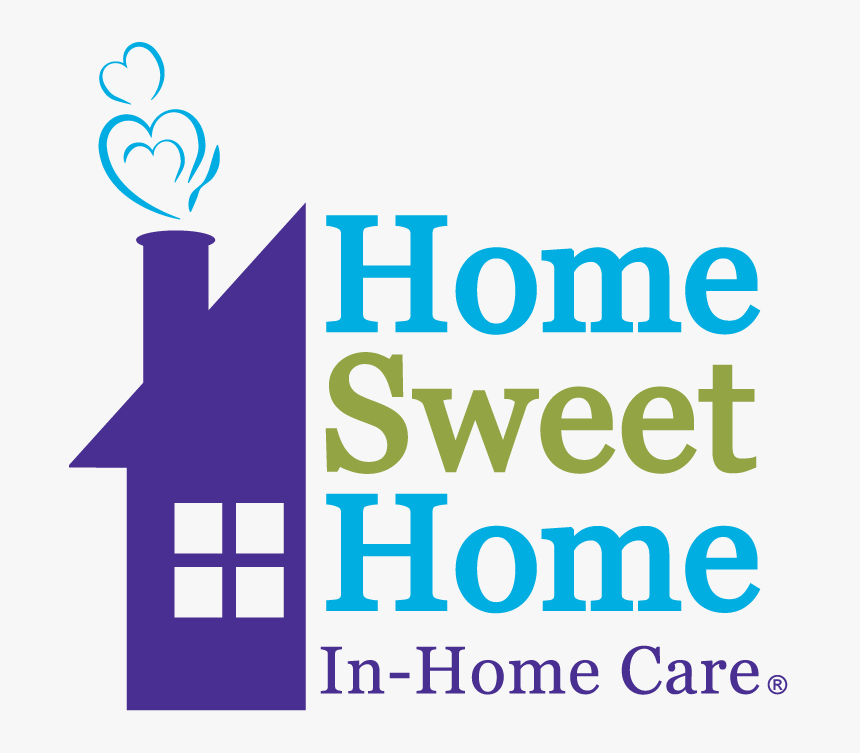 Home Sweet Home In-home Care Logo - Home Sweet Home Homecare, HD Png Download, Free Download