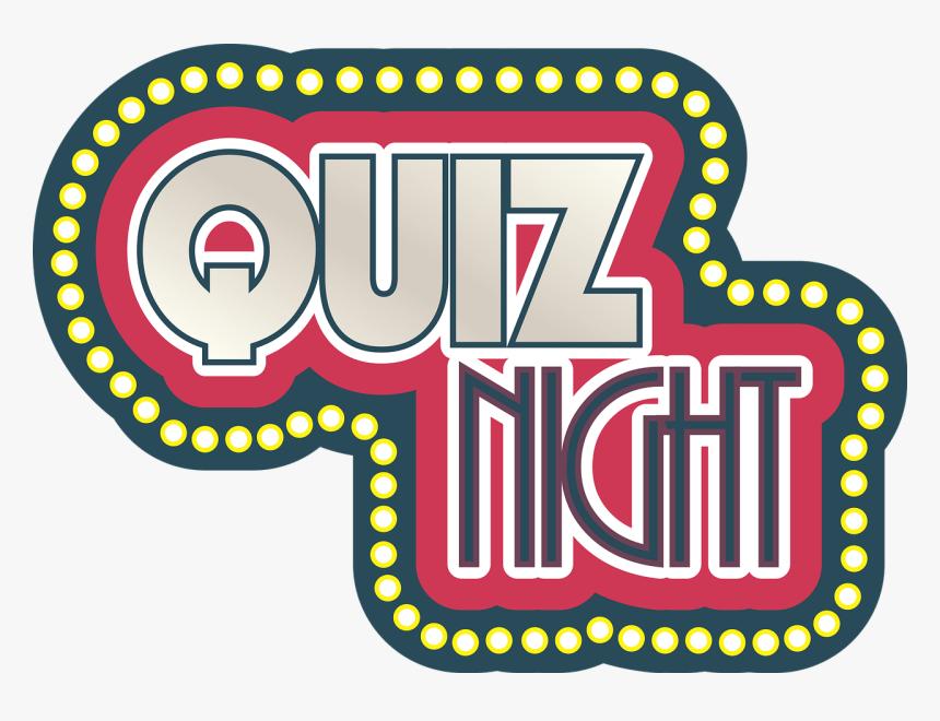 Quiz, Night, Quiz Night, Lights, Text, Sign, Signage - Quiz Night Png, Transparent Png, Free Download