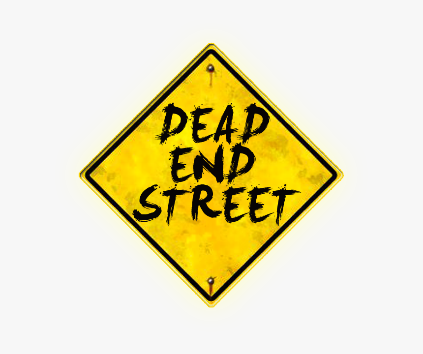 Dead End Street Sign - Sign Sign, HD Png Download, Free Download