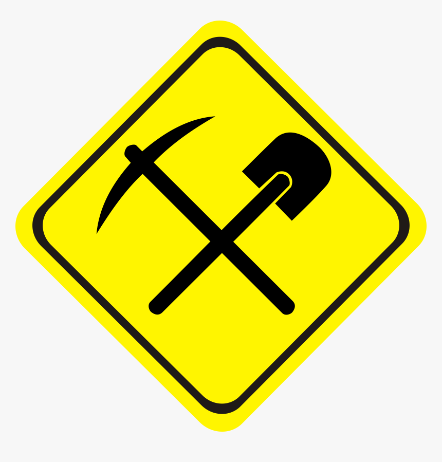 Transparent Dead End Sign Png - Mining Sign, Png Download, Free Download